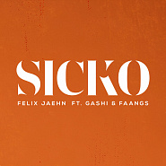 Felix Jaehn and etc - SICKO piano sheet music