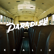 Khalid - Paradise piano sheet music