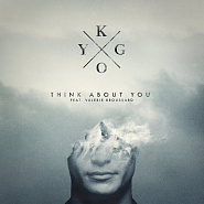 Kygo and etc - Think About You piano sheet music
