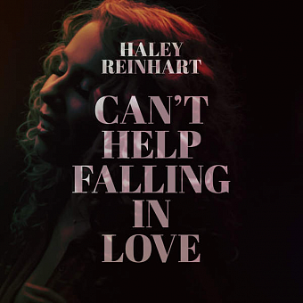 Haley Reinhart - Can't Help Falling in Love piano sheet music