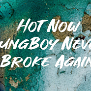 YoungBoy Never Broke Again - Hot Now piano sheet music
