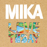 MIKA - Love Today piano sheet music