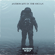 Masked Wolf - Astronaut In The Ocean piano sheet music