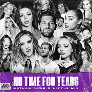 Little Mix and etc - No Time For Tears piano sheet music