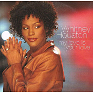 Whitney Houston - My Love Is Your Love piano sheet music