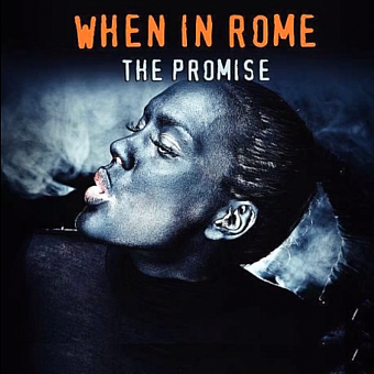 When in Rome - The Promise piano sheet music