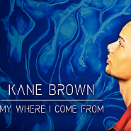 Kane Brown - My Where I Come From piano sheet music