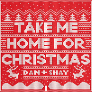Dan + Shay - Take Me Home for Christmas piano sheet music