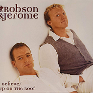 Robson & Jerome - I Believe piano sheet music