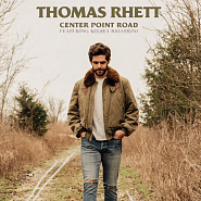 Thomas Rhett and etc - Center Point Road piano sheet music