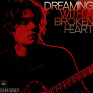 John Mayer - Dreaming With a Broken Heart piano sheet music