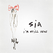 Sia - I'm Still Here piano sheet music