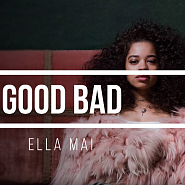 Ella Mai - Good Bad piano sheet music
