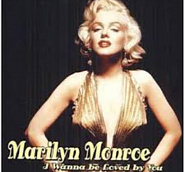 Marilyn Monroe - I Wanna Be Loved By You piano sheet music