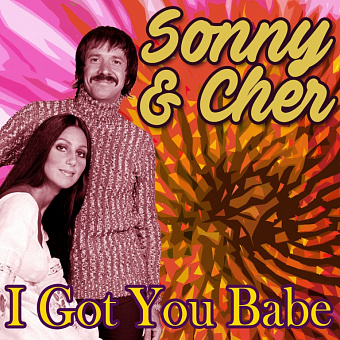 Sonny, Cher - I Got You Babe piano sheet music