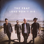 The Fray - Love Don't Die piano sheet music