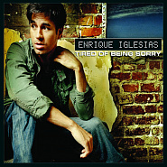 Enrique Iglesias - Tired Of Being Sorry piano sheet music