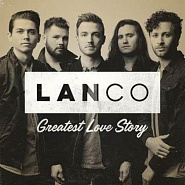LANCO - Greatest Love Story piano sheet music
