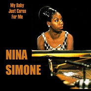 Nina Simone - My Baby Just Cares for Me piano sheet music
