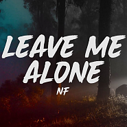 NF - Leave Me Alone piano sheet music