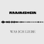Rammstein - Was Ich Liebe piano sheet music