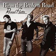 Rascal Flatts - Bless the Broken Road piano sheet music