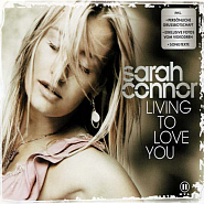 Sarah Connor - Living to Love You piano sheet music