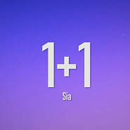 Sia - 1+1 piano sheet music