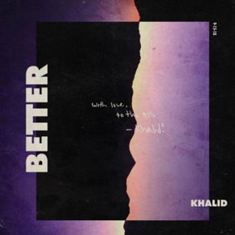 Khalid - Better piano sheet music