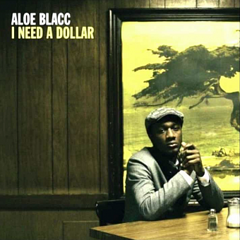 Aloe Blacc - I Need a Dollar piano sheet music