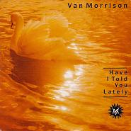 Van Morrison - Have I Told You Lately That I Love You? piano sheet music