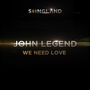 John Legend - We Need Love piano sheet music