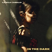 Camila Cabello - In the Dark piano sheet music