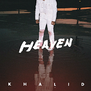 Khalid - Heaven piano sheet music
