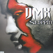 DMX - Slippin' piano sheet music