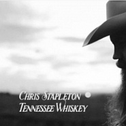 Chris Stapleton - Tennessee Whiskey piano sheet music