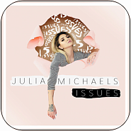 Julia Michaels - Issues piano sheet music