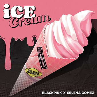 BlackPink, Selena Gomez - Ice Cream piano sheet music