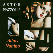 Astor Piazzolla - Adios Nonino piano sheet music