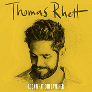 Thomas Rhett - Look What God Gave Her piano sheet music