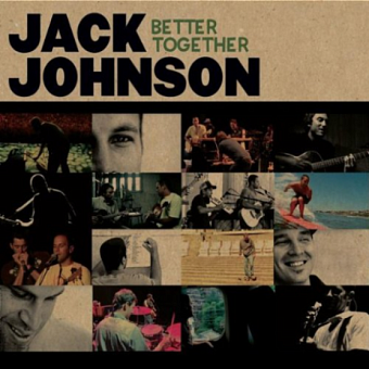 Jack Johnson - Better Together piano sheet music