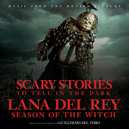 Lana Del Rey - Season of the Witch (From the Motion Picture Scary Stories to Tell in the Dark) piano sheet music