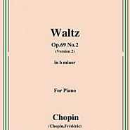 Frederic Chopin - Waltz in B minor, Op. 69, No. 2 piano sheet music