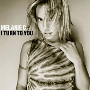 Melanie C - I Turn To You piano sheet music