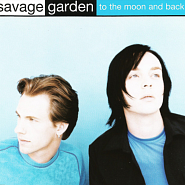 Savage Garden - To The Moon & Back piano sheet music