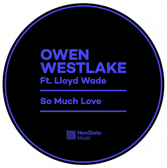Owen Westlake, Lloyd Wade - So Much Love piano sheet music