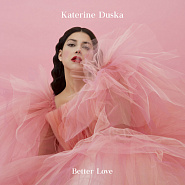 Katerine Duska - Better Love piano sheet music