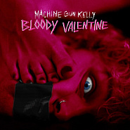 Machine Gun Kelly - Bloody Valentine piano sheet music