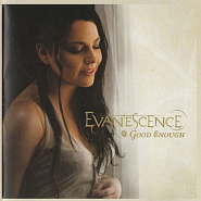 Evanescence - Good Enough piano sheet music