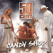 50 Cent - Candy Shop piano sheet music
